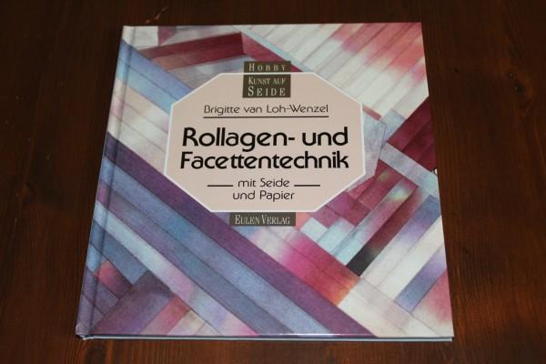 Buch Rollagen und Facettentechnik Anleitung Seidenmalerei
