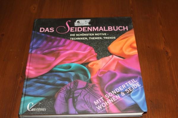Das Seidenmalbuch Anleitung Seidenmalerei Buch gebunden