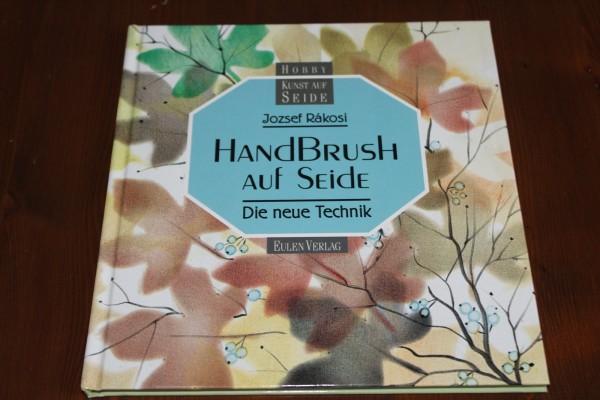 Buch Handbrush auf Seide Anleitung Seidenmalerei