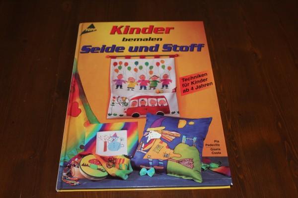 Kinder bemalen Seide und Stoff Buch Anleitung gebunden