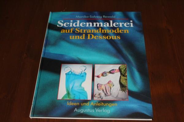 Strandmoden und Dessous Buch Seidenmalerei Anleitung