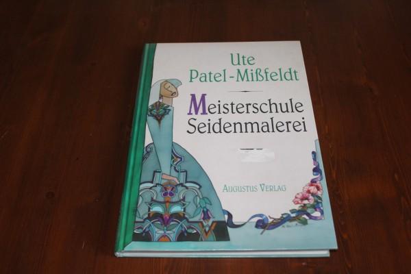 Meisterschule Seidenmalerei Buch Anleitung Seidenmalen